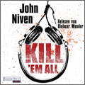 John Niven: Kill 'em all