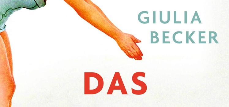 Giulia Becker: Das Leben ist eins der Härtesten