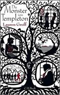 Lauren Groff: Die Monster von Templeton
