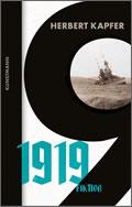 Herbert Kapfer: 1919: Fiktion