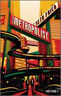 Seth Fried: Der Metropolist