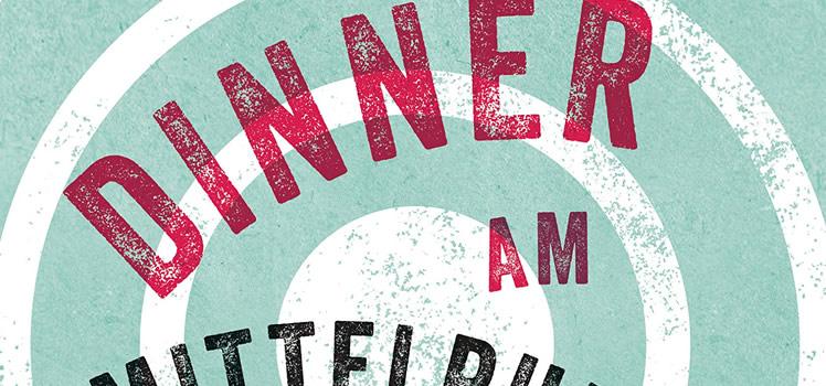 Nathan Englander: Dinner am Mittelpunkt der Erde