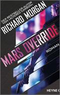 Richard Morgan: Mars Override