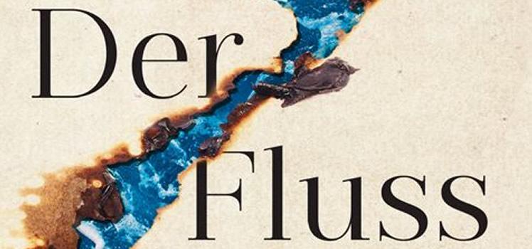 Peter Heller: Der Fluss