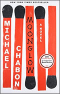 Michael Chabon: Moonglow