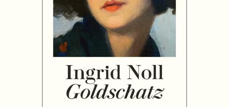 Ingrid Noll: Goldschatz