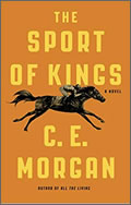 C. E. Morgan: The Sport of Kings
