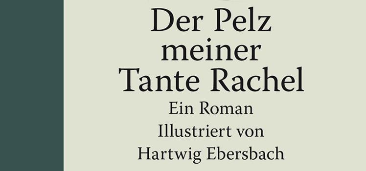 Raymond Federman: Der Pelz meiner Tante Rachel