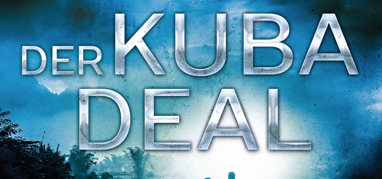 Nelson DeMille: Der Kuba Deal