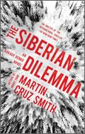 Martin Cruz Smith: The Siberian Dilemma