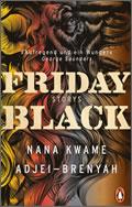 Nana Kwame Adjei-Brenyah: Friday Black