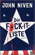 John Niven: Die F*ck-it-Liste