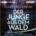 Harlan Coben: Der Junge aus dem Wald