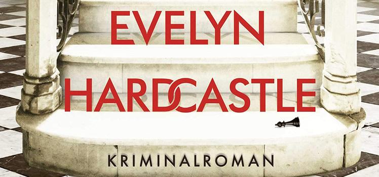 Stuart Turton: Die sieben Tode der Evelyn Hardcastle