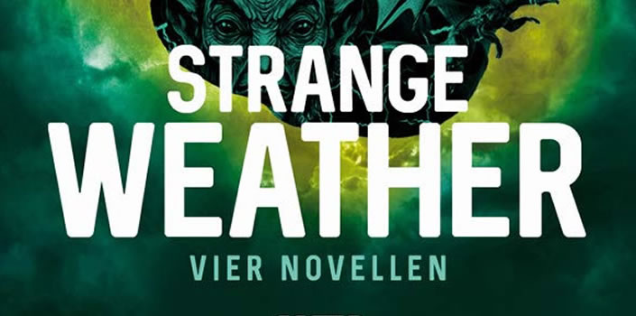 Joe Hill: Strange Weather – Vier Novellen