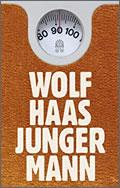 Wolf Haas: Junger Mann