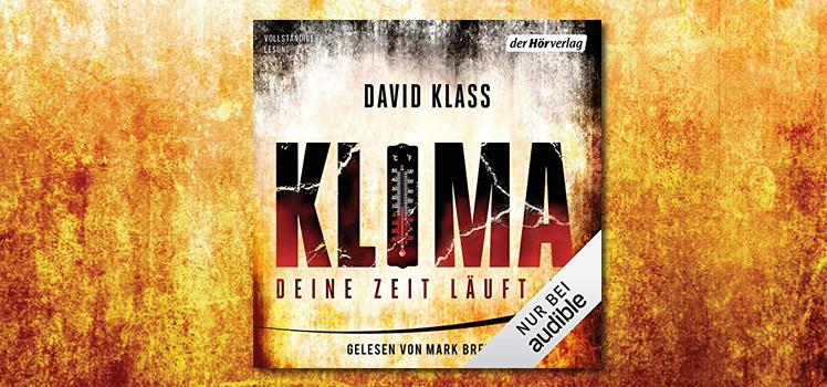David Klass: Klima – Deine Zeit läuft ab