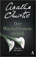 Agatha Christie: Der Wachsblumenstrauß