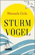 Manuela Golz: Sturmvögel