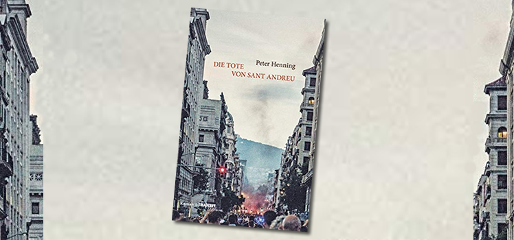 Peter Henning: Die Tote von Sant Andreu